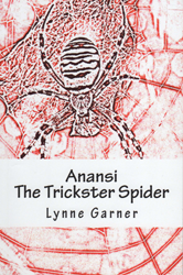 Anansi - The Trickster Spider - Volumes 1 and 2 (Paperback)