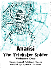 Anansi - The Trickster Spider - Volume One (eBook)
