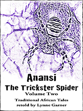 Anansi - The Trickster Spider -  Volume Two (eBook)